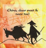 China, daar moet ik naartoe